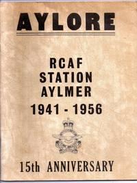 Aylore: RCAF Station Aylmer 1941-1956 15th Anniversary