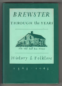 Brewster Through the Years, 1848-1948: History and Folklore