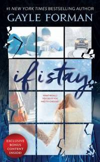 If I Stay by Gayle Forman - 2018