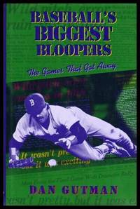 BASEBALL'S BIGGEST BLOOPERS - The Games That Got Away