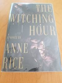The Witching Hour by Anne Rice - Signed First Edition - 1990 - from Anthony Greene (SKU: 2019_157)