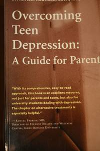 Overcoming Teen Depression  A Guide for Parents