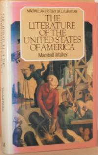 The Literature of the United States of America  (Macmillan History of Literature)
