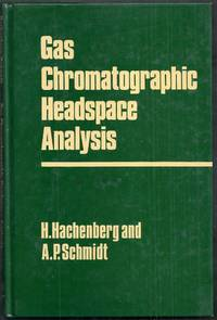 Gas Chromatographic Headspace Analysis