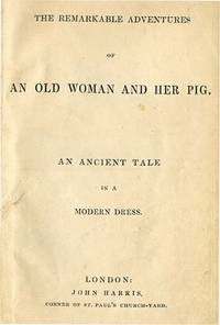REMARKABLE ADVENTURES OF AN OLD WOMAN AND HER PIG