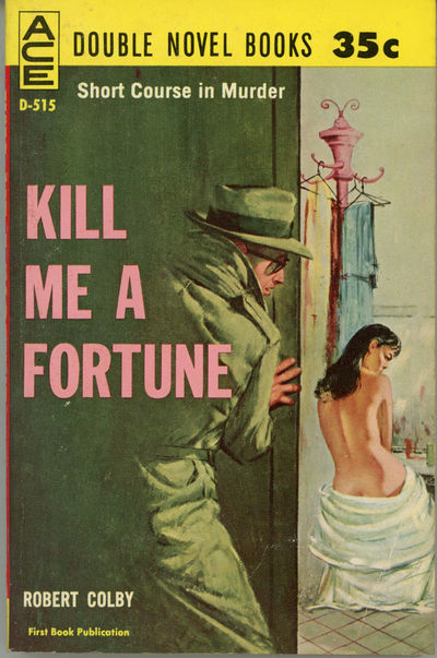 New York: Ace Books, 1961. Small octavo, pictorial wrappers. First edition. Ace D515. Paperback orig...