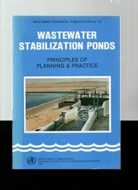 Wastewater Stabilization Ponds: Principles of Planning and Practice.