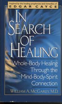 image of IN SEARCH OF HEALING: WHOLE=BODY HEALING THROUGH THE MIND-BODY-SPIRIT  CONNECTION