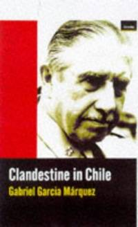 image of Clandestine in Chile: Adventures of Miguel Littin