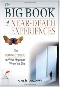 image of Big Book of Near Death Experiences: The Complete Sourcebook