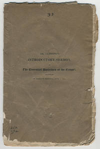 The essential doctrines of the Gospel: An introductory sermon, delivered in the Presbyterian church in Vandewater-Street, in the city of New-York, on the morning of Sabbath, June 1, 1823.