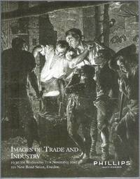 image of The Norman Blackburn Collection of Images of Trade and Industry. 10.30 am Wednesday 7th November 2001 101 New Bond Street, London. Auction Catalogue