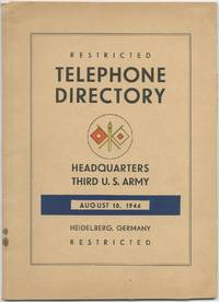 Restricted Telephone Directory Headquarters Third U.S. Army. August 10, 1946