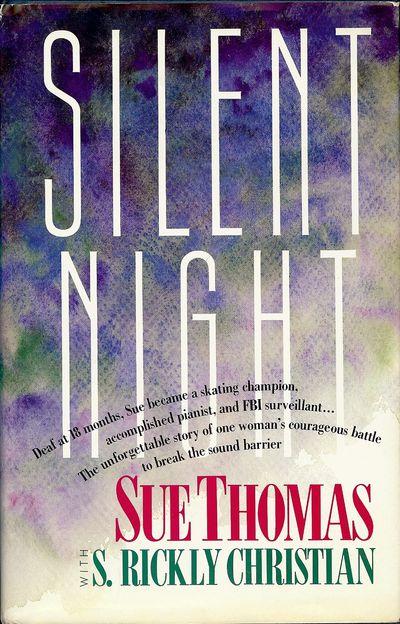 1990. THOMAS, Sue. SILENT NIGHT. . Wheaton, Illinois: Tyndale House Publishers, Inc., . 8vo., boards...