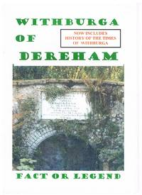 Withburga of Dereham : Fact or Legend
