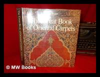 The Great Book of Oriental Carpets / E. Gans-Ruedin ; [Translated from the French by Valerie...