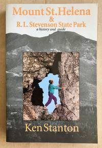 image of Mount St. Helena_R.L. Stevenson State Park : a history and guide