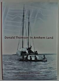 image of Donald Thomson in Arnhem Land