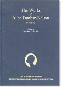 The Works of Alice Dunbar-Nelson. Volume 3
