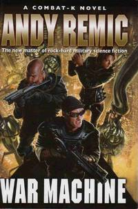 image of War Machine (A Combat-K Novel)
