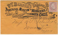 A postally used advertising envelope for P. T. Barnum's very first real circus