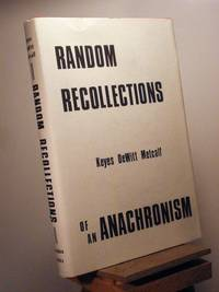 Random Recollections of an Anachronism