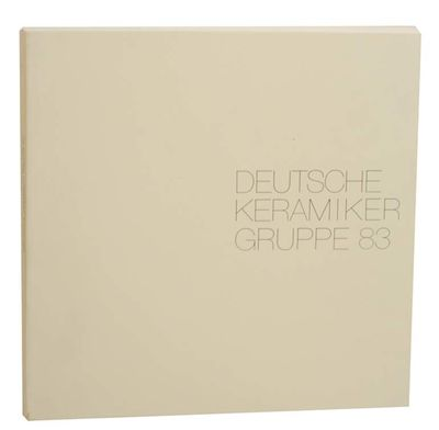 Bonnstrasse, Germany: Deutsche Keramiker Gruppe 83, 1985. First edition. Softcover. Exhibition catal...