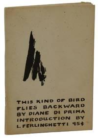 This Kind of Bird Flies Backward