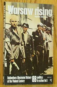 Warsaw Rising: Politics in Action No. 5