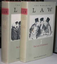 The World of LAW:  (two volume set):  The Law in Literature Volume 1;  The Law as Literature Volume 2;  -(two hard covers with dust jackets)-