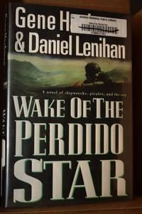 Wake of the Perdido Star  A Novel