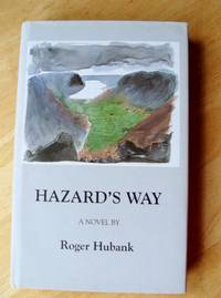 Hazard's Way.  A Novel.:  (Signed Copy
