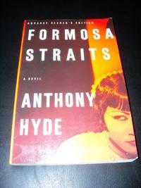 Formosa Straits: A Novel