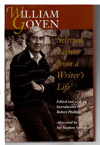 WILLIAM GOYEN:  Selected Letters from a Writer's Life.