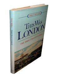 image of This Was London; The First Two Centuries