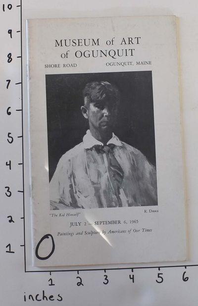 Ogunquit, Maine: Museum of Art of Ogunquit, 1965. Paperback. VG- (VG but with light shelf wear and a...