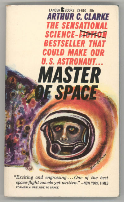 New York: Lancer Books, 1961. Small octavo, pictorial wrappers. Later edition. Lancer Books 72-610. ...
