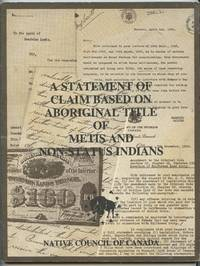 image of A Statement of Claim Based on Aboriginal Title of Metis and Non-status Indians