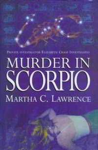 Murder in Scorpio (Private investigator Elizabeth Chase investigates)