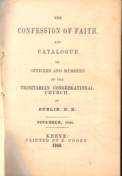 Keene: B. Cooke, 1848. Paperback. Very good. 15pp. Side stitched signatures in plain wraps. Contempo...