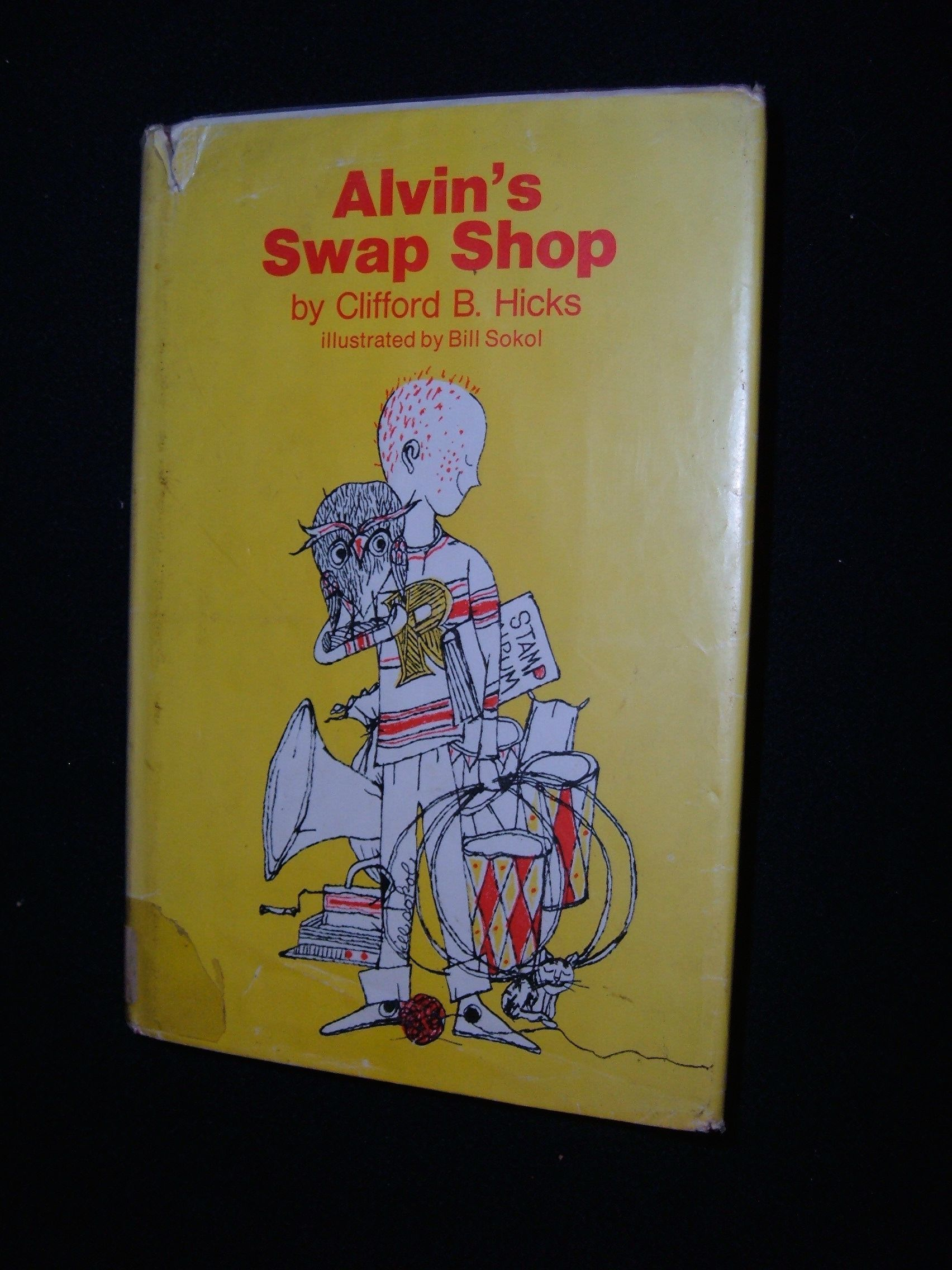 8e8d6c4210cf Alvin's Swap Shop by Clifford B Hicks - Hardcover - 1976 - from Lisa's  Library and Biblio.com.au