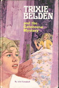 TRIXIE BELDEN AND THE GATEHOUSE MYSTERY. #3.