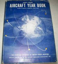The Aircraft Year Book, 1957-1958, 39th Annual Edition