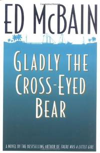 The Glady the Cross-Eyed Bear (Matthew Hope Mysteries (Hardcover))