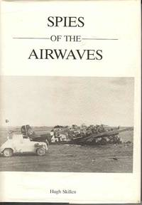 Spies of the Airwaves.  A History of Y Sections During the Second World War