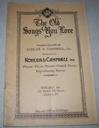 The Old Songs You Love, Compiled for Kohler & Campbell Inc