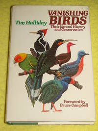 Vanishing Birds; Their Natural History and Conservation