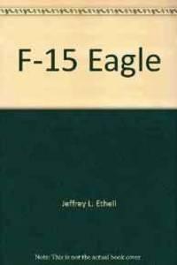 F-15 EAGLE (MODERN COMBAT AIRCRAFT 12)