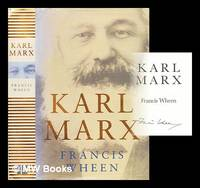 Karl Marx by  Francis Wheen - Signed First Edition - 1999 - from MW Books Ltd. (SKU: 295670)