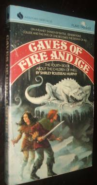 Caves of Fire and Ice